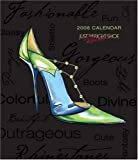Just the Right Shoe: 2008 Desk Calendar