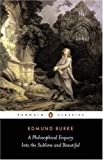 A Philosophical Enquiry into the Sublime and Beautiful (0141888091) by Burke, Edmund