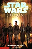 Star Wars Jedi Quest #5: The School of Fear