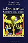 Las Expediciones De Cronicas De La Tierra/the Earth Chronicles (Coleccion Cronicas de la Tierra)