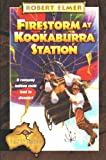 Firestorm at Kookaburra Station (Adventures Down Under #6) by Robert Elmer