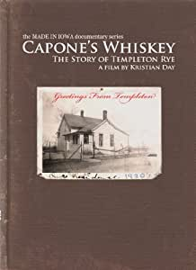 Capone's Whiskey: The Story of Templeton Rye