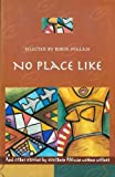 Image of No Place Like and Other Short Stories by Southern African Women Writers