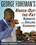 George Foreman's Knock-Out-the-Fat Ba...