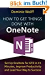 How to Get Things Done with OneNote:...