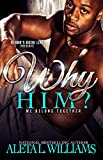 Why Him?: We Belong Together (WHY ME? Book 3)