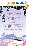Amore and Amaretti: A Tale of Love and Food in Italy