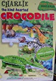 Charlie the Kind-Hearted Crocodile (Jungle Friends Build & Play Storybooks)