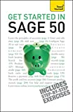 Get Started in Sage Line 50: Teach Yourself