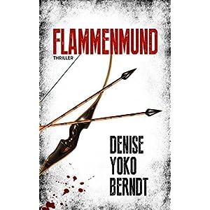Flammenmund: Ein Psychothriller (Tübingen-Thriller 1)