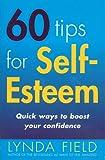 60 Tips For Self–Esteem
