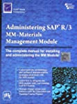 ADMINISTERING SAP R/3: MM-MATERIALS M...
