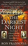 img - for The Darkest Night: Two Sisters, a Brutal Murder, and the Loss of Innocence in a Small Town book / textbook / text book
