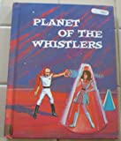 img - for Planet of the Whistlers (Space Science Fiction Series) book / textbook / text book