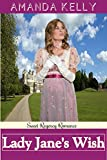 Romance: Regency Romance: Lady Jane's Wish (Historical Victorian Romance) (Historical Regency Romance Fantasy Short Stories)