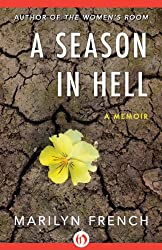 A Season in Hell: A Memoir