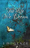img - for The Life We Dream book / textbook / text book