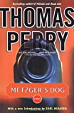 Metzgers Dog: A Novel