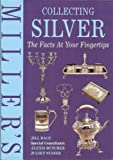 img - for COLLECTING SIVER THE FACTS AT YOUR FINGERTIPS book / textbook / text book