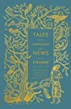 img - for Tales of the Marvellous and News of the Strange (A Penguin Classics Hardcover) book / textbook / text book