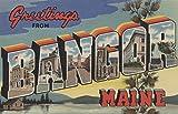 Greetings from Bangor, Maine (12x18 Art Print, Wall Decor Travel Poster)