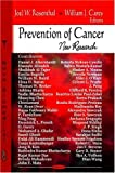 img - for Prevention of Cancer: New Research book / textbook / text book