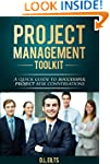 Project Management Toolkit: A quick g...