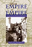 From Empire To Empire: Jerusalem Between Ottoman and British Rule (Space, Place and Society)