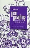 Near Breathing: A Memoir of a Difficult Birth (Emerging Writers in Creative Nonfiction) (0820702781) by Rhett, Kathryn