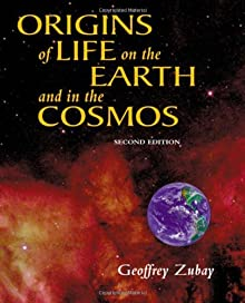 Origins Of Life, Second Edition: On Earth And In The Cosmos
