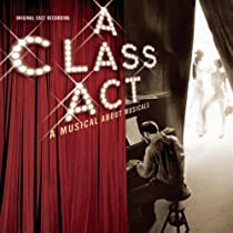 A Class Act-A Musical About Musicals (2001 Original Cast)
