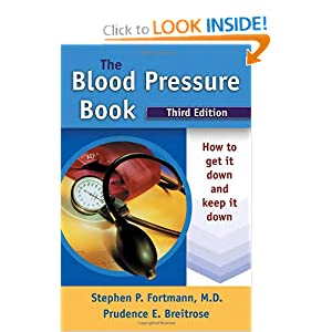 Click to buy Healthy Blood Pressure: The Blood Pressure Book: How to Get It Down and Keep It Down from Amazon!