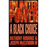 Unlimited Power: A Black Choice ~ Anthony Robbins