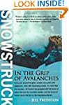 Snowstruck: In the Grip of Avalanches