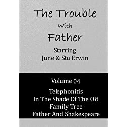 The Trouble With Father - Volume 04