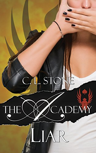 C. L. Stone - Liar: The Scarab Beetle Series: #2 (The Academy)
