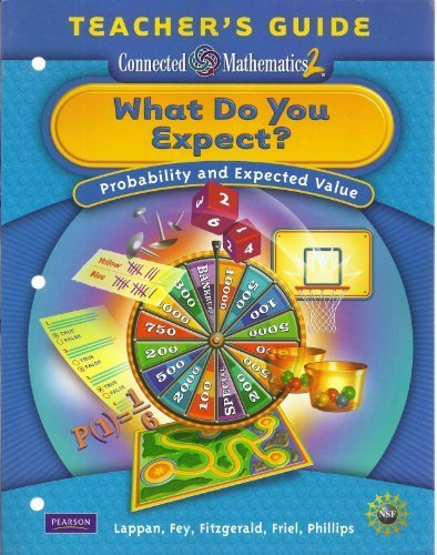 What Do You Expect? Probability and Expected Value Teacher's Guide (Connected Mathematics 2)