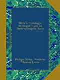 img - for St hr's Histology: Arranged Upon an Embroyological Basis book / textbook / text book