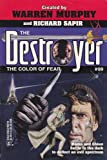 The Color Of Fear (The Destroyer #99) (0373632142) by Warren Murphy
