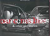 img - for Car Cras Hes& other sad stories book / textbook / text book