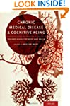 Chronic Medical Disease and Cognitive...