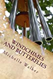 Windchimes and Butterflies: Facing the Unthinkable