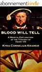 Blood Will Tell: A Medical Explanatio...