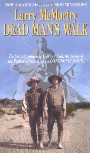 Dead Man'S Walk (Lonesome Dove)