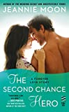 The Second Chance Hero: A Forever Love Story