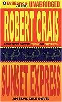 Sunset Express (Elvis Cole/Joe Pike Series)