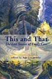 This and That: The Lost Stories of Emily Carr (1894898613) by Carr, Emily