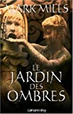 Le jardin des ombres (French Edition) (2702139159) by Mark Mills