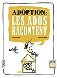 """Afficher """"Adoption : les ados racontent"""""""