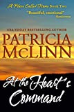 At the Heart's Command, a western romance (A Place Called Home, Book 2)